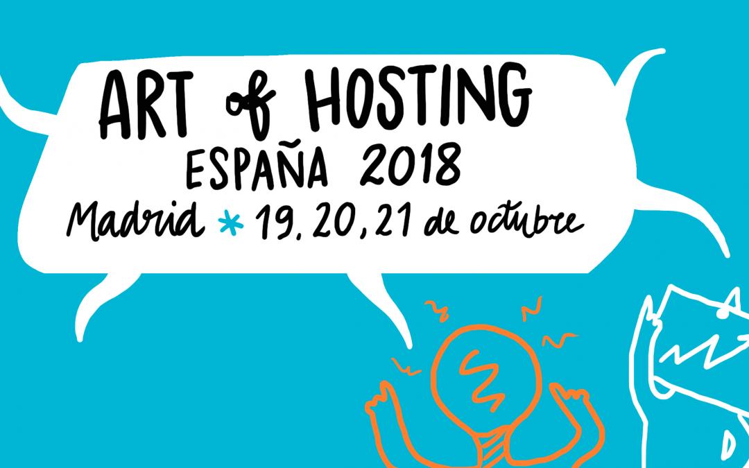 Art of hosting MADRID 19,20,21 de Octubre